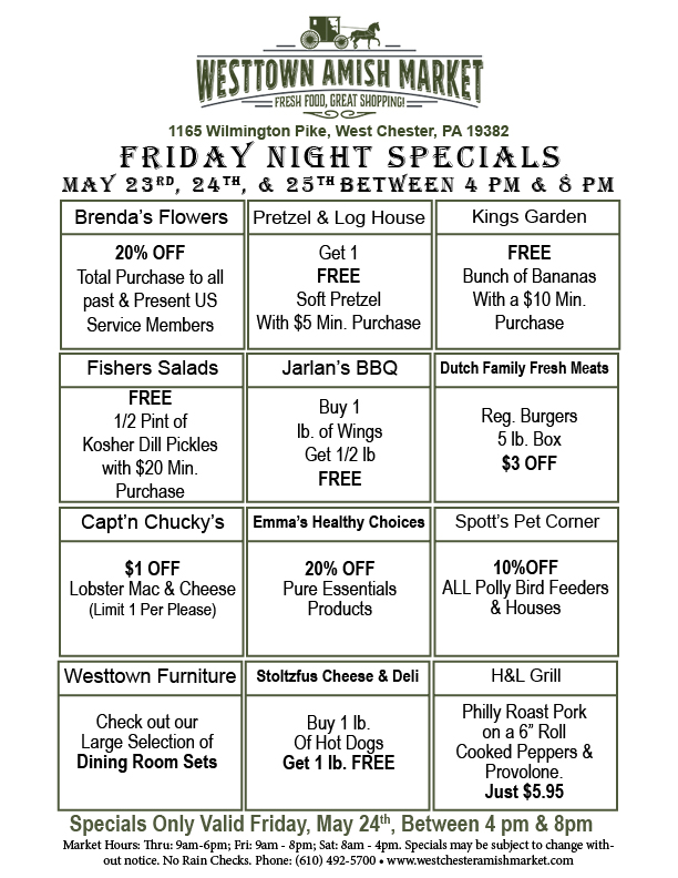 Westtown Amish Market Friday Night Specials may 23 2019