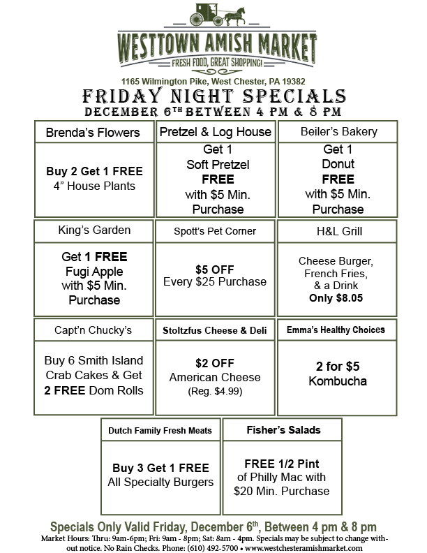 Friday night specials Westtown amish market