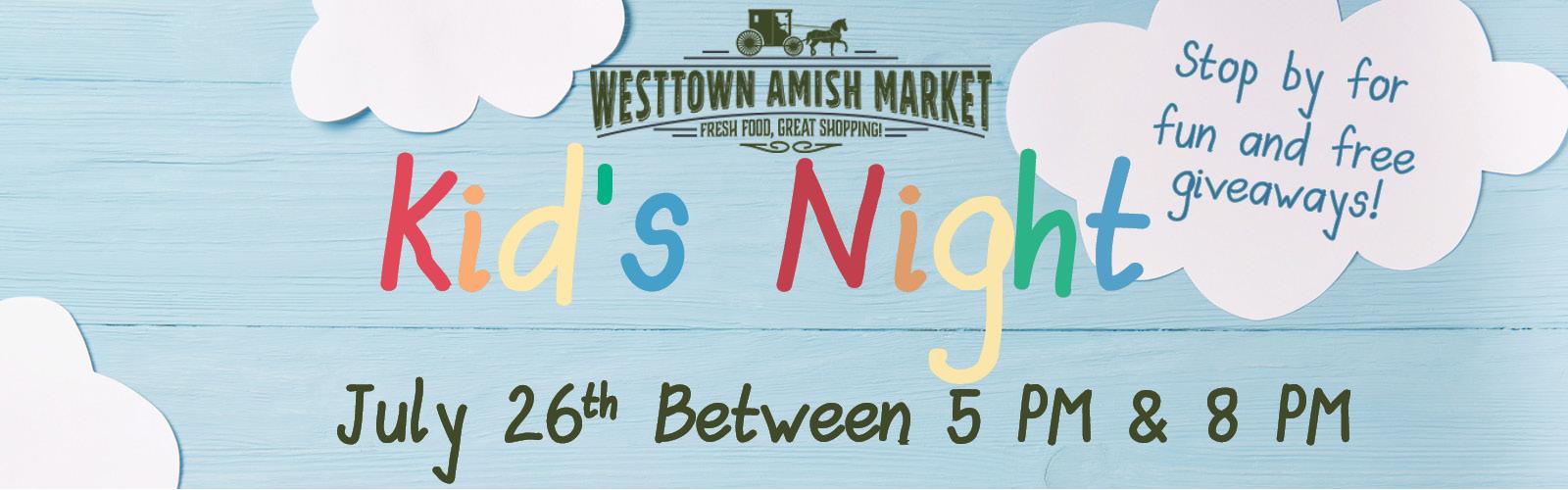 westtown amish market kid's night
